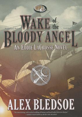 Wake of the Bloody A...