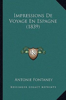 Impressions de Voyage En Espagne (1839)