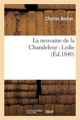 La Neuvaine de la Chandeleur ; Lydie
