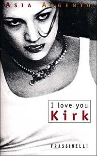 I love you Kirk