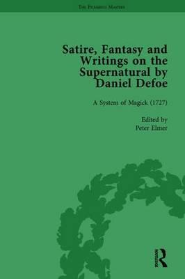 Satire, Fantasy and Writings on the Supernatural by Daniel Defoe, Part II vol 7