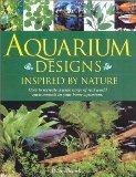 Aquarium Designs Inspired by Nature