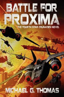 Battle for Proxima (Star Crusades, Book 4)