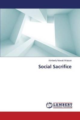 Social Sacrifice