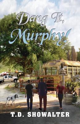 Dang It, Murphy!