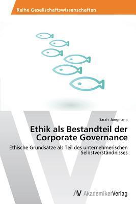 Ethik als Bestandteil der Corporate Governance
