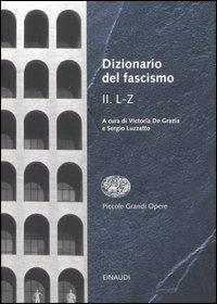 Dizionario del fascismo / L-Z