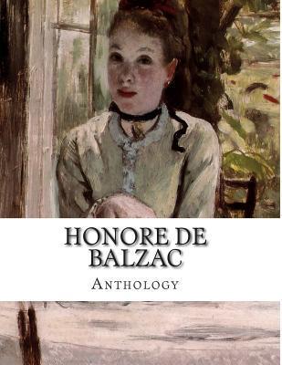 Honore De Balzac, Anthology