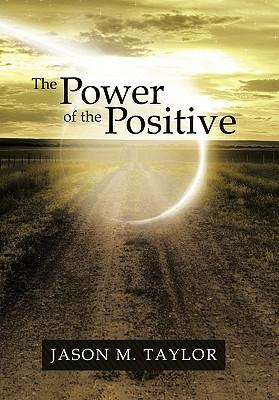 The Power of the Positive