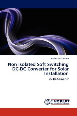 Non Isolated Soft Switching DC-DC Converter for Solar Installation