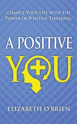 A Positive You
