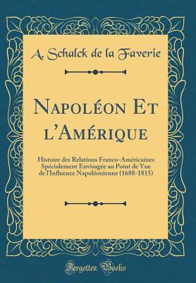 Napoléon Et l'Amérique