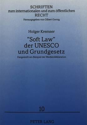 «Soft Law» der UNESCO und Grundgesetz
