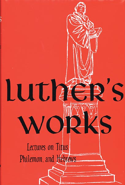 Luther's Works, Vol....