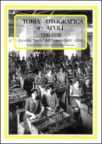 Storia fotografica di Napoli (1930-1938)