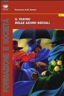Il teatro dell'azioni sociali