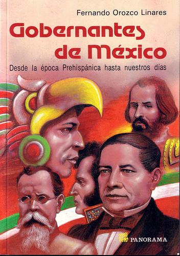 Gobernantes De Mexico/mexican Rulers