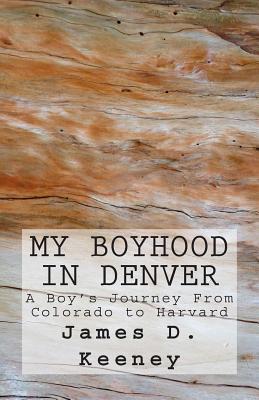 My Boyhood in Denver