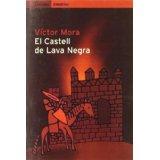 El castell de lava negra