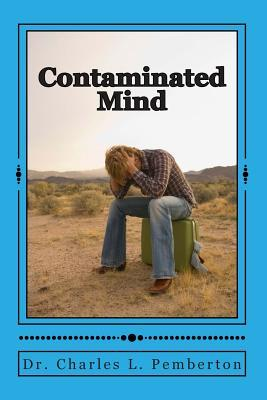 The Contaminated Mind