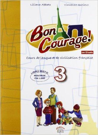 Buon courage! Con es...