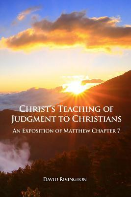 Christ's Teaching of Judgment to Christians