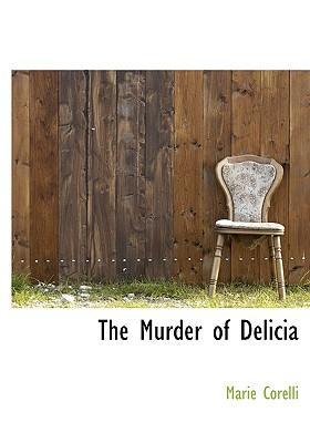 The Murder of Delicia