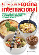 Lo Mejor De La Cocina Internacional/ the Best of International Cooking