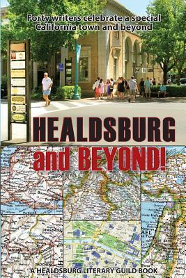 Healdsburg and Beyond!