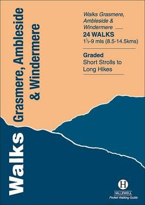 Walks Grasmere, Ambleside and Windermere (Hallewell Pocket Walking Guides)