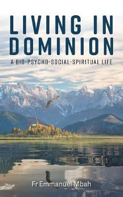 Living In Dominion