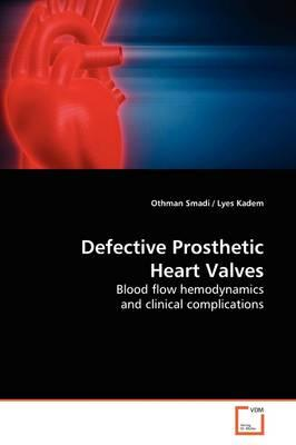 Defective Prosthetic Heart Valves