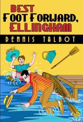 Best Foot forward, Ellingham