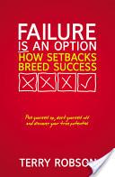 Failure is an Option: How setbacks breed success