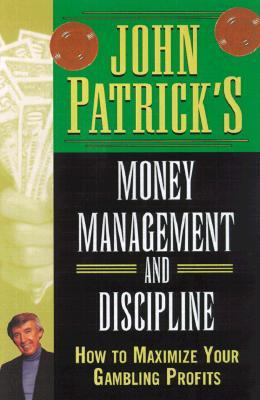 John Patrick's Money Management and Discipline