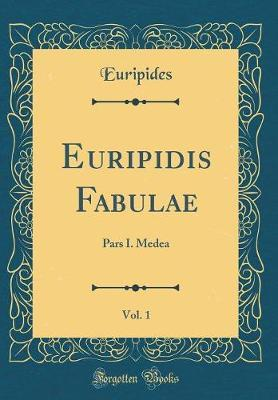 Euripidis Fabulae, V...