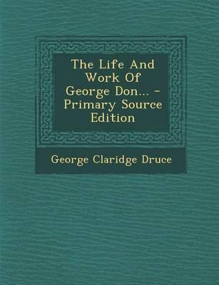 The Life and Work of George Don...