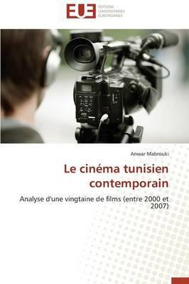 Le Cinema Tunisien Contemporain