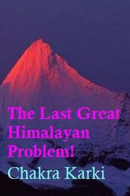 The Last Great Himalayan Problem!