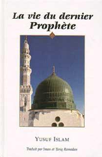 La Vie du dernier prophète