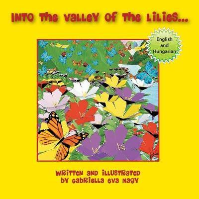 Into the Valley of Lilies