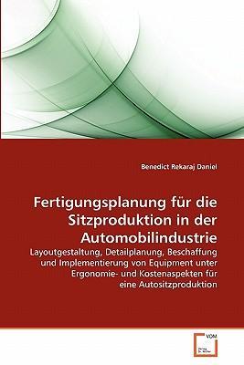 Fertigungsplanung für die Sitzproduktion in der Automobilindustrie