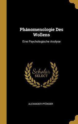 Phánomenologie Des Wollens