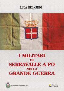 I militari di Serravalle a Po nella Grande Guerra