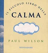Il piccolo libro della calma