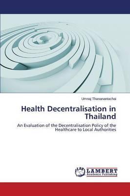 Health Decentralisation in Thailand