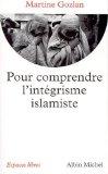 Pour comprendre l'intégralisme islamiste