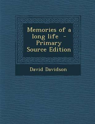 Memories of a Long Life