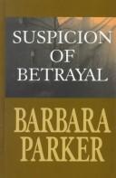 Suspicion of Betraya...