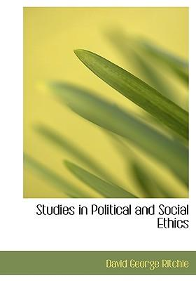 Studies in Political and Social Ethics